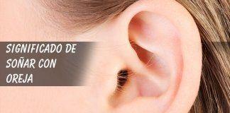 Soñar con oreja u oido