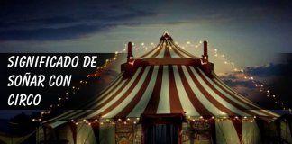 Soñar con circo