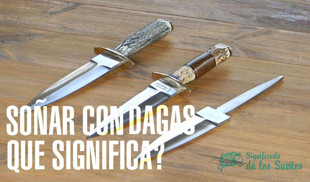 Significado de soñar con dagas