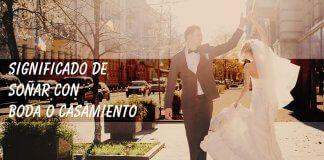 Soñar con casamiento o boda