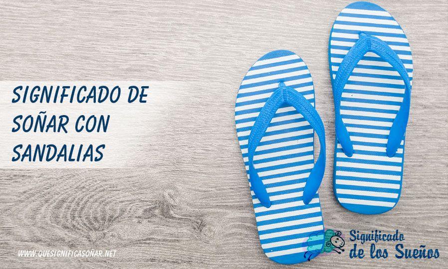 Soñar con sandalias