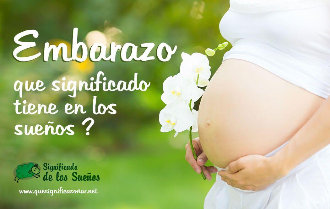 Significado de soñar con un embarazo o estar embarazada