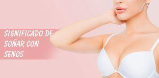 Soñar con senos