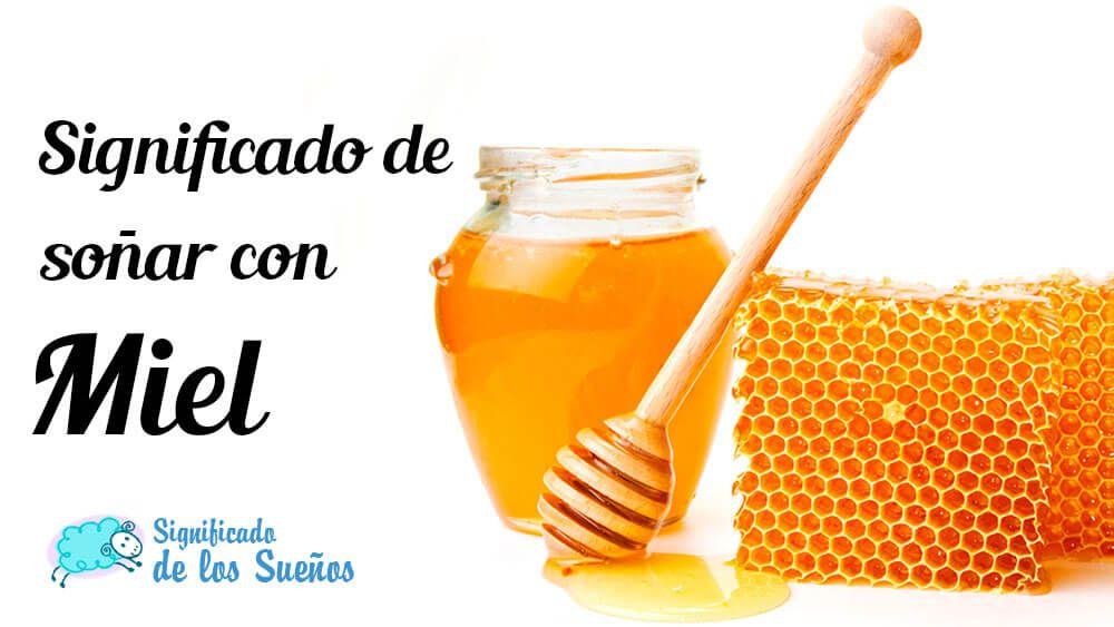 significado-sonar-con-miel