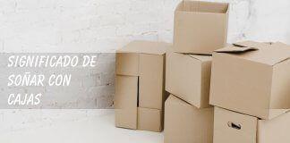 Soñar con cajas