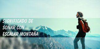 Soñar con escalar montaña