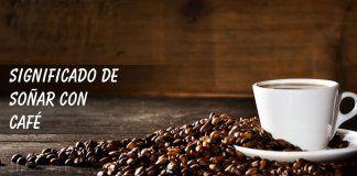 Soñar con café