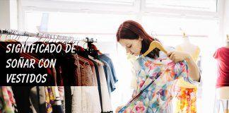 Soñar con vestidos