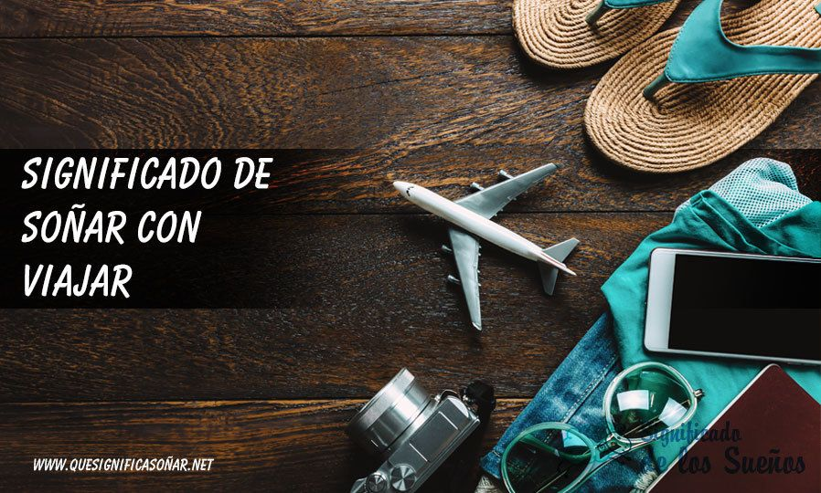 Significado de soñar con viajar
